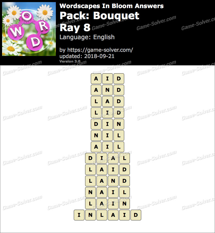 Wordscapes In Bloom Bouquet-Ray 8 Answers