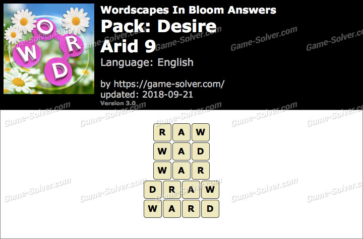 Wordscapes In Bloom Desire-Arid 9 Answers