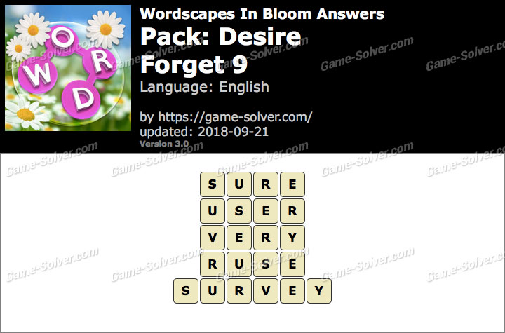 Wordscapes In Bloom Desire-Forget 9 Answers