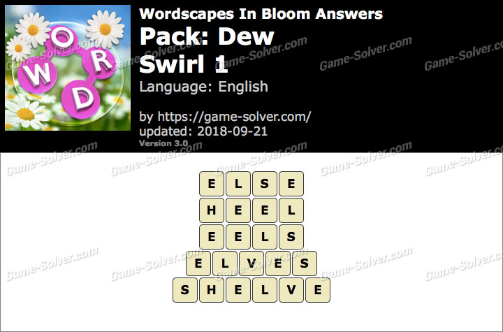 Wordscapes In Bloom Dew-Swirl 1 Answers