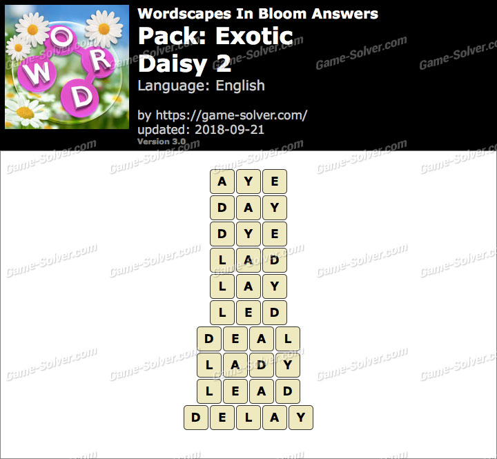 Wordscapes In Bloom Exotic-Daisy 2 Answers