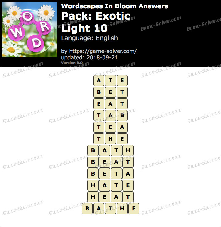 Wordscapes In Bloom Exotic-Light 10 Answers