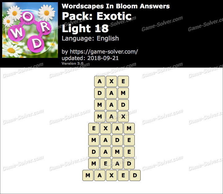 Wordscapes In Bloom Exotic-Light 18 Answers