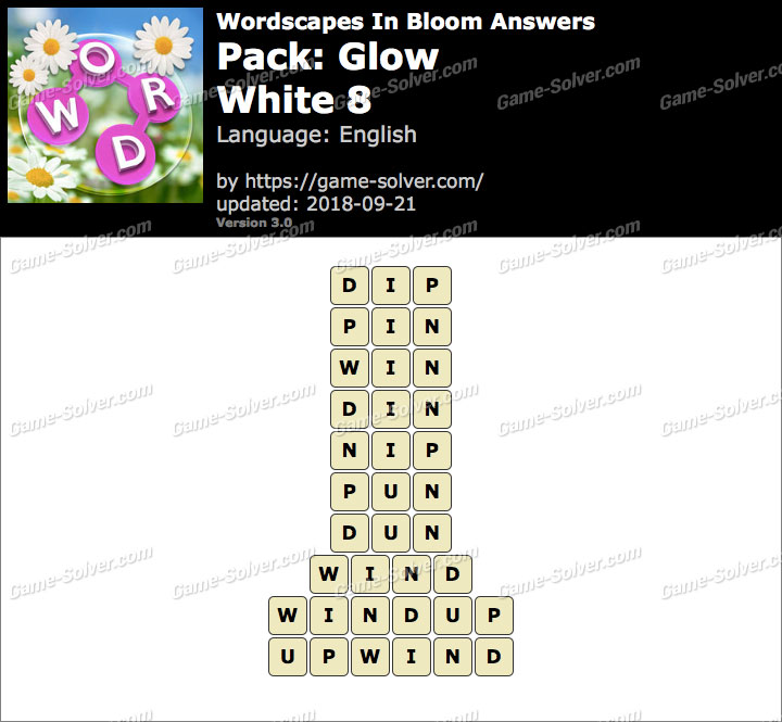 Wordscapes In Bloom Glow-White 8 Answers