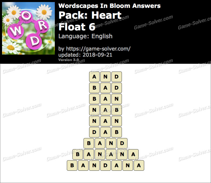 Wordscapes In Bloom Heart-Float 6 Answers