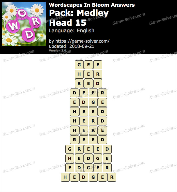 Wordscapes In Bloom Medley-Head 15 Answers