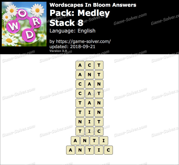 Wordscapes In Bloom Medley-Stack 8 Answers