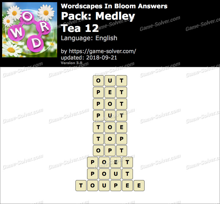 Wordscapes In Bloom Medley-Tea 12 Answers