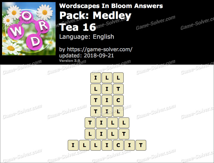 Wordscapes In Bloom Medley-Tea 16 Answers
