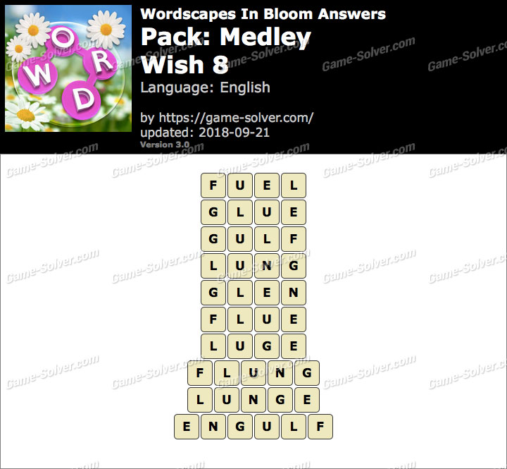 Wordscapes In Bloom Medley-Wish 8 Answers