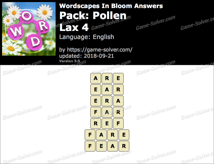 Wordscapes In Bloom Pollen-Lax 4 Answers