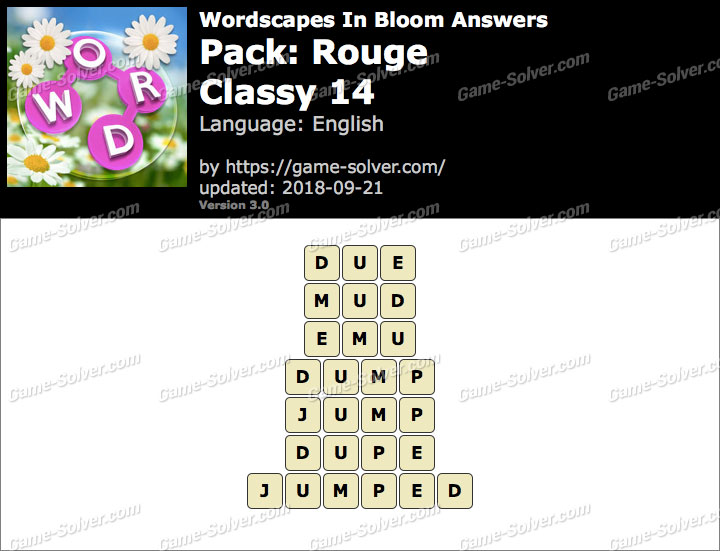 Wordscapes In Bloom Rouge-Classy 14 Answers