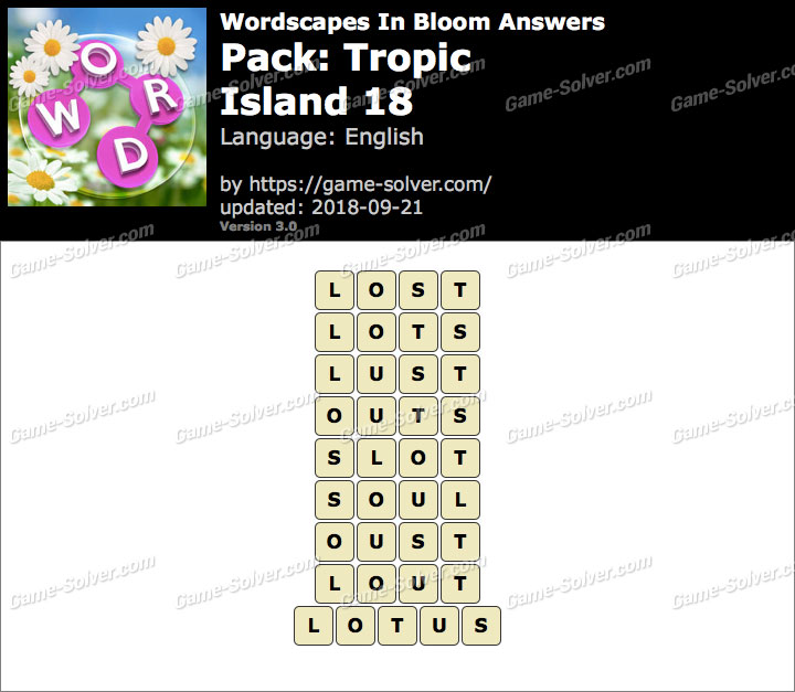 Wordscapes In Bloom Tropic-Island 18 Answers