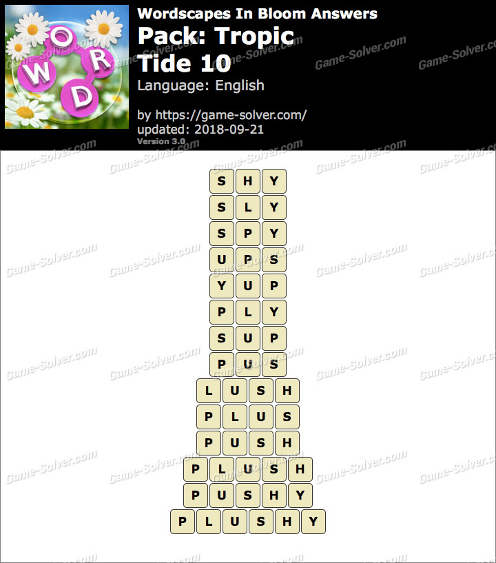 Wordscapes In Bloom Tropic-Tide 10 Answers