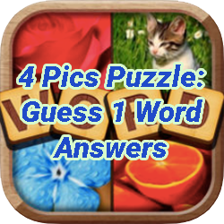 4 Pics Puzzle Guess 1 Word