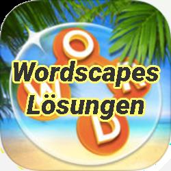 Wordscapes Losungen