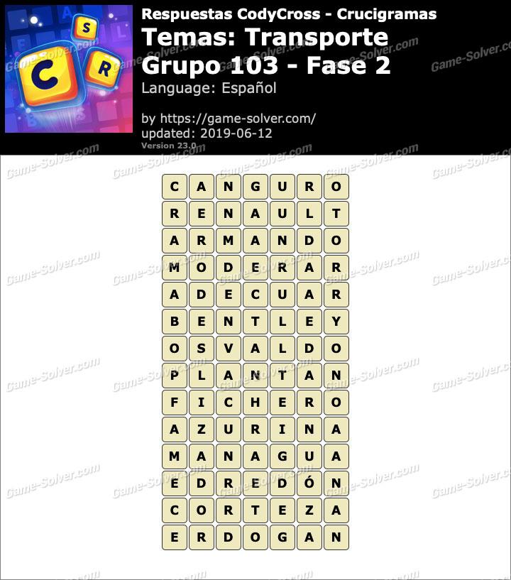 Respuestas CodyCross Transporte Grupo 103-Fase 2