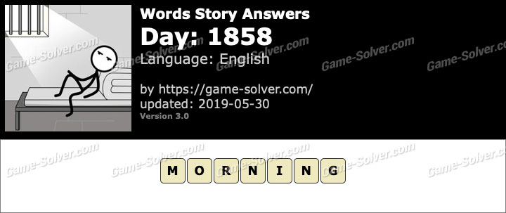 Words Story Day 1858 Answers