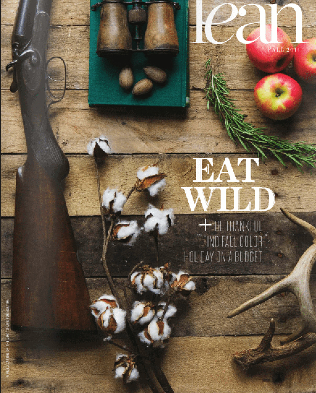 Stacy Lyn Harris' interviews with LEAN Magazine in their Fall issue about Eating Wild Foods and Sustainable Living!
