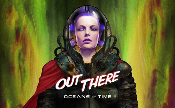 Тизер-трейлер Out There: Oceans of Time