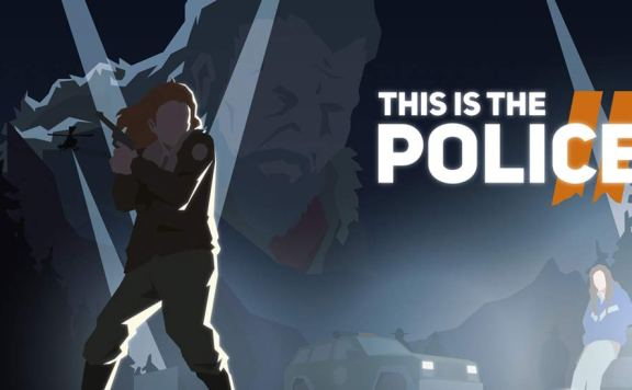 Скачать This Is the Police 2 на Android iOS