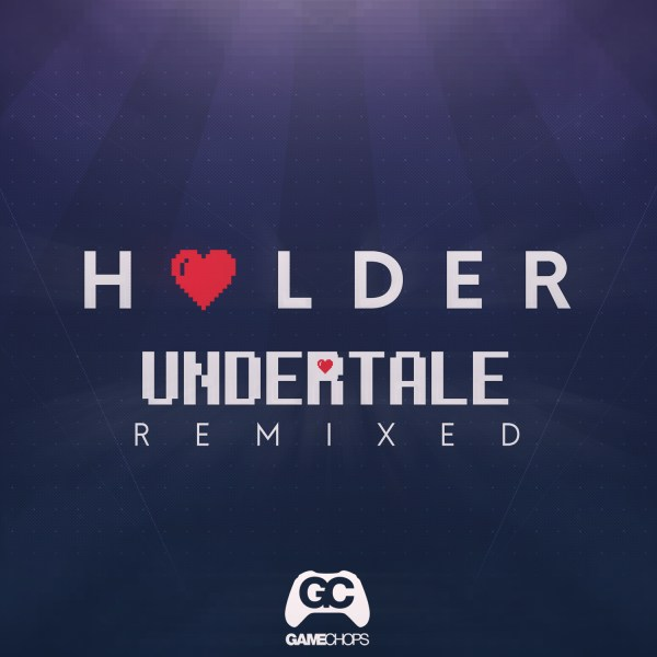 Undertale Remixed – Holder