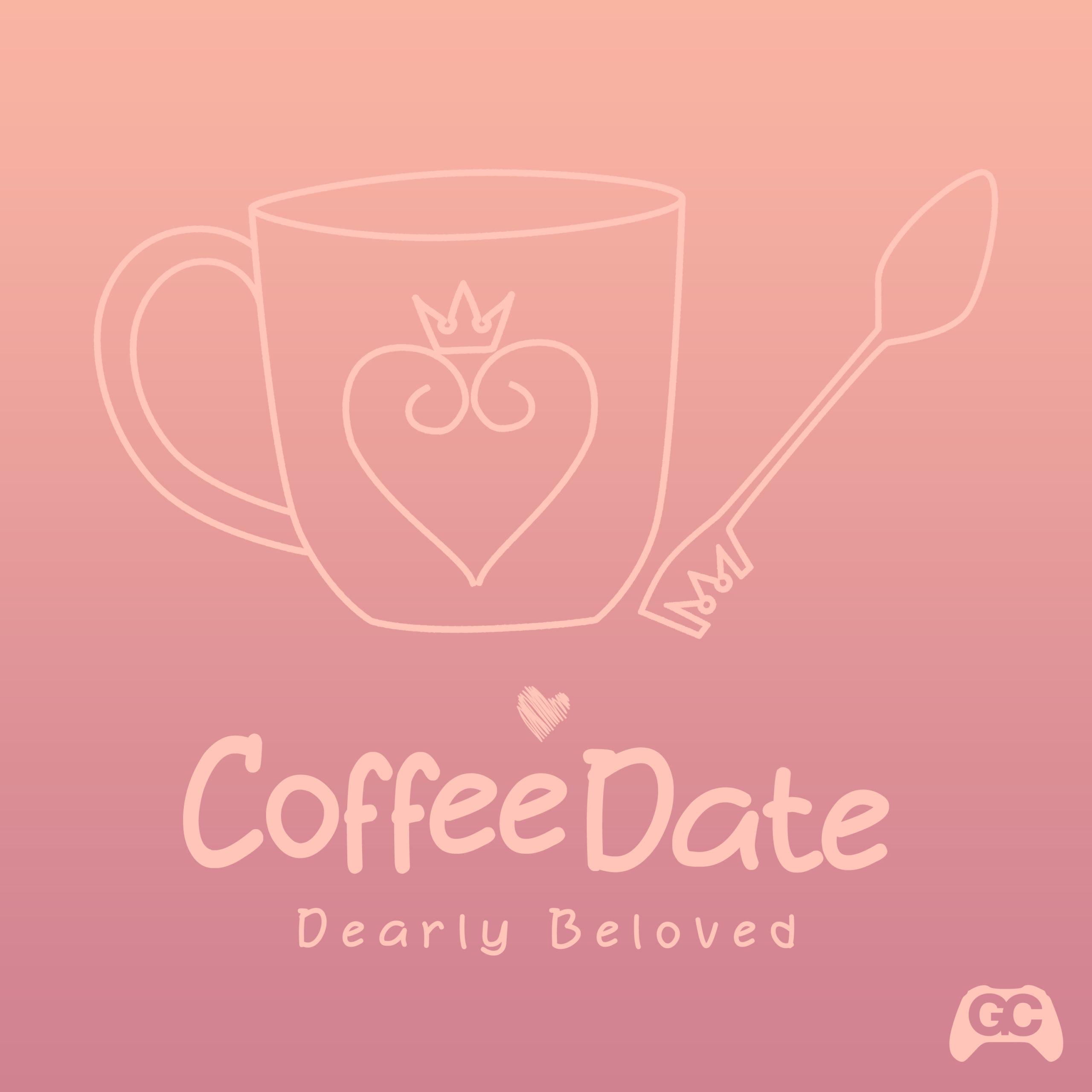 Dearly Beloved – Coffee Date