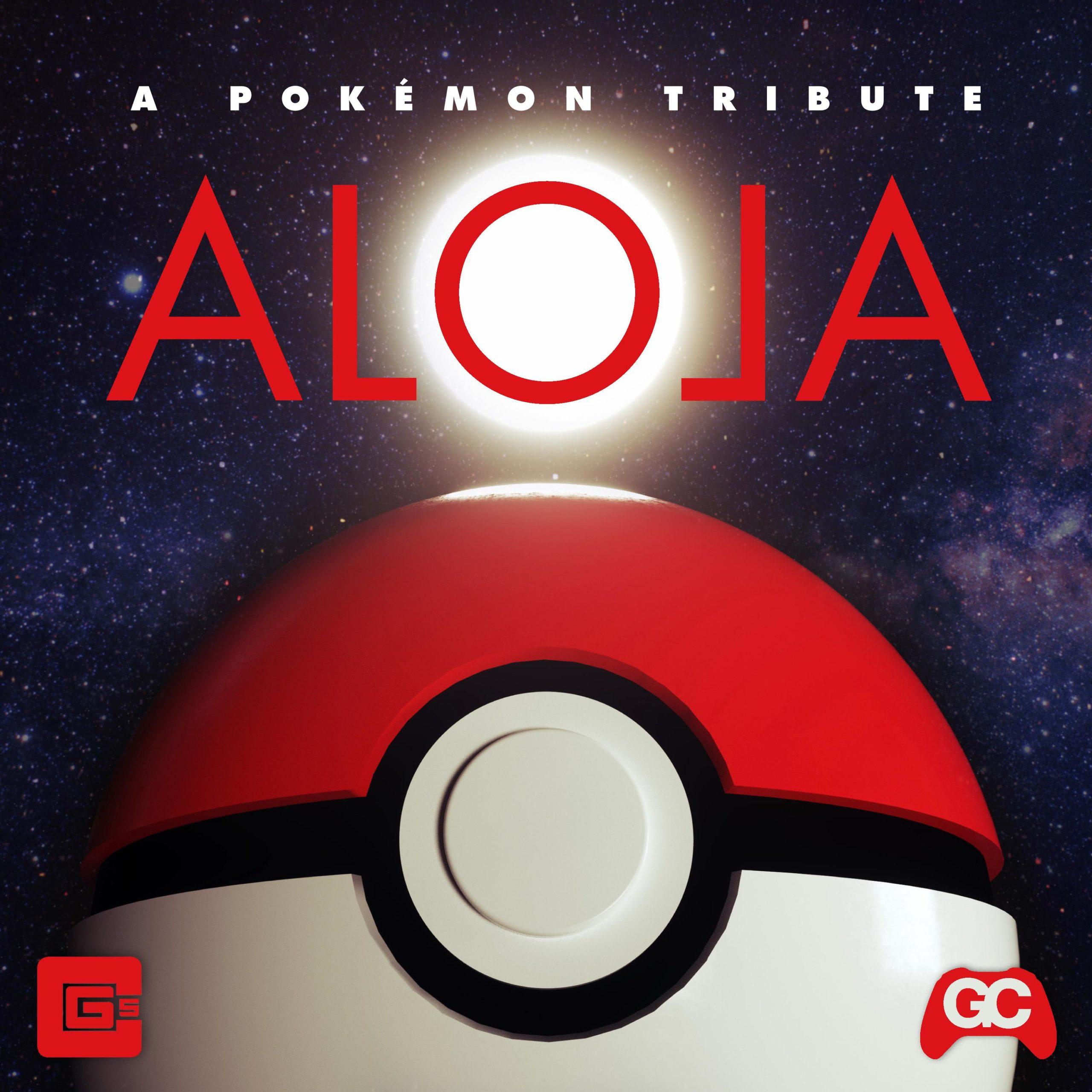 Alola (A Pokémon Tribute) – CG5