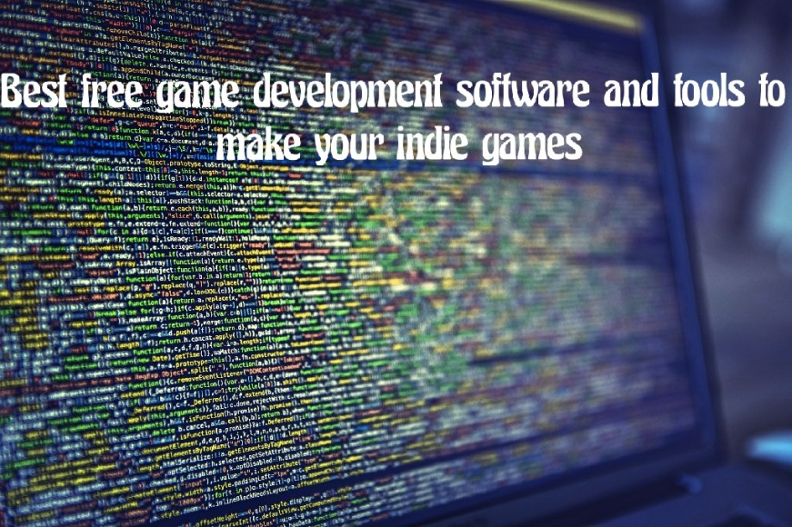 Best free game development software and tools to make your indie games