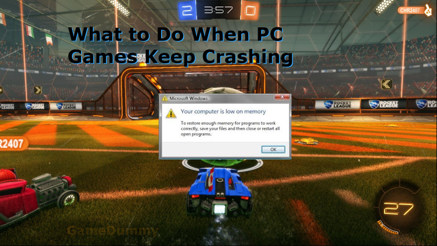 What to Do When PC Games Keep Crashing - Game Dummy