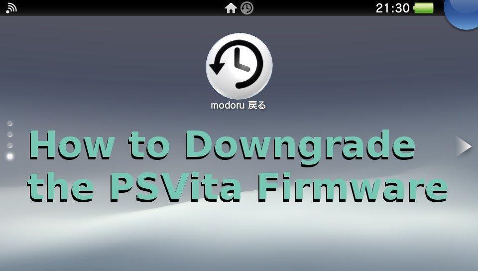 How to Downgrade the PSVita Firmware