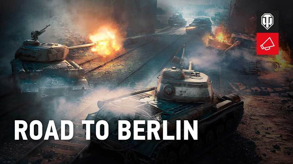 World of Tanks Road to Berlin