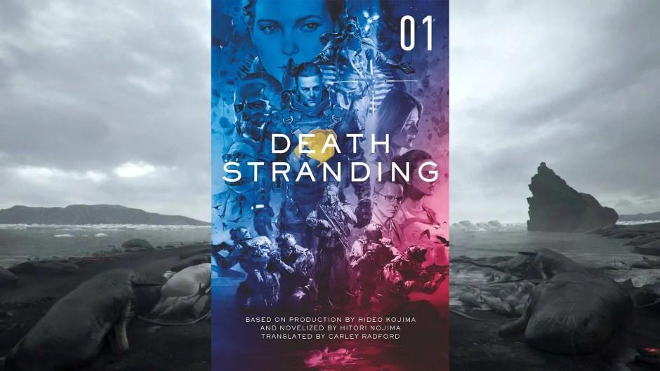 Death Stranding: The Official Novelization Volume 1