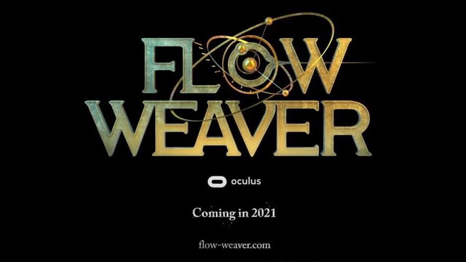 Flow Weaver Oculus VR