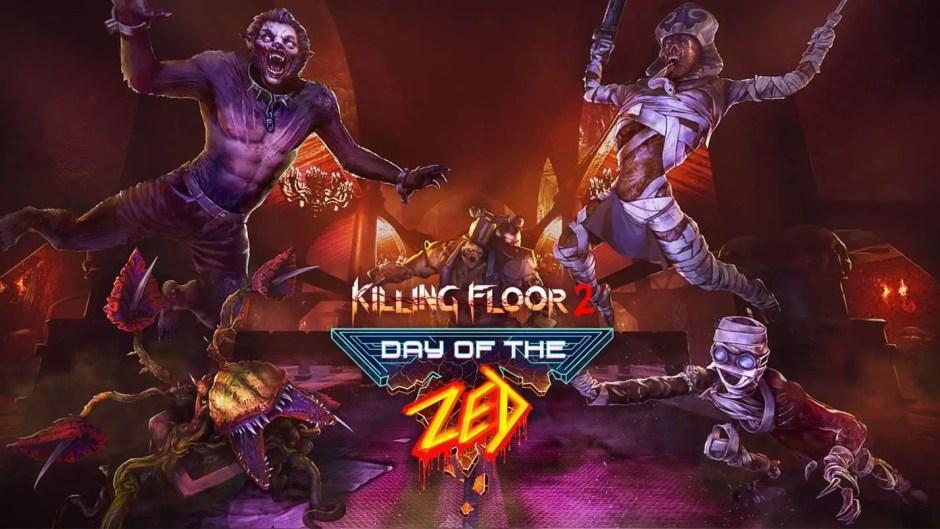 Killing Floor 2: Day of the Zed