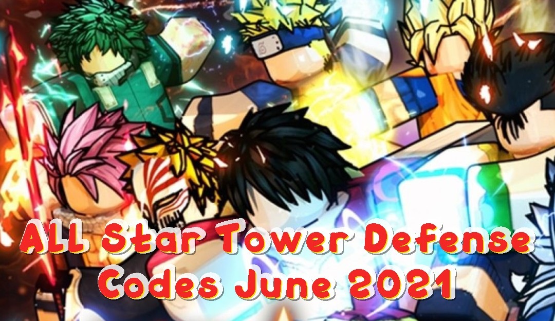 All Star Tower Defense Codes June 2021 – Free Gems Redeem Code