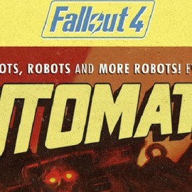 Fallout 4 Automatron Developer Walkthrough