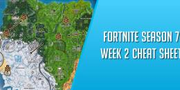 Fortnite Season 7 Week 2 Cheat Sheet, Complete Challenge Guide