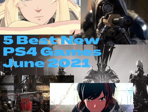 New PS4 Games June 2021