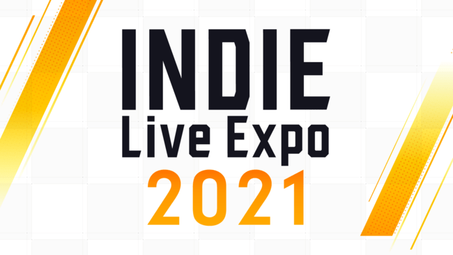 「INDIE Live Expo 2021」発表情報振り返りと次回の開催決定!