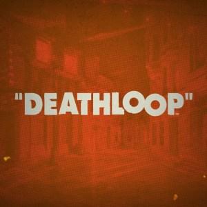 E3 - Arkane Lyon anuncia Deathloop