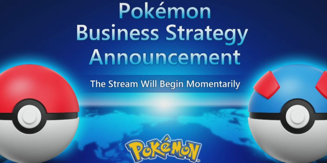 Pokémon 2019 Business Strategy Announcement: What you missed