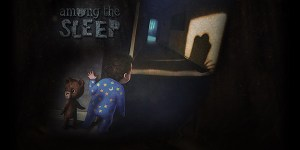 Among the Sleep coming to PS4 with Project Morpheus Support