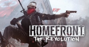 Crytek brings Homefront: The Revolution to PS4, Xbox One, and PC