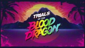 """Get """"Trials of the Blood Dragon"""" for free, by crushing the Demo!"""