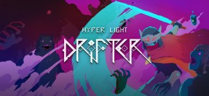 David's Review Back Log : Hyper Light Drifter