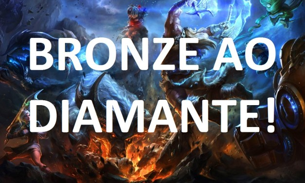 [VÍDEO] Dicas do Bronze ao Diamante!