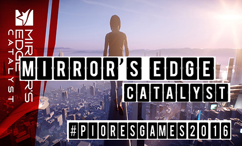 Mirror's Edge: Catalyst  #pioresgames2016