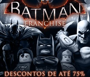 BATMAN FRANCHISE – 'Oferta do Fim de Semana' – Steam
