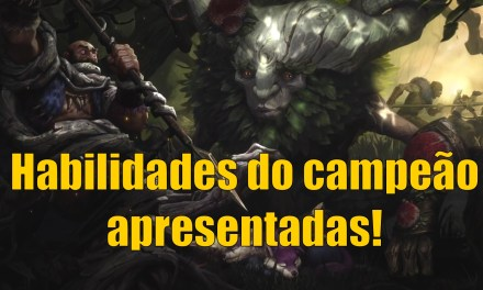 League of Legends – Habilidades do novo campeão